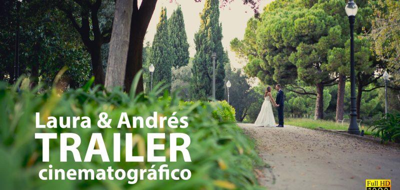 Trailer del video cinematografico en Esferic Barcelona - Laura & Andrés
